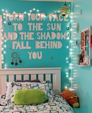 ... room #teenage room #wall quote #bedroom quote #quote #lights #diy
