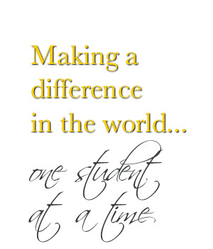 Making a difference in the world... one student at a time.