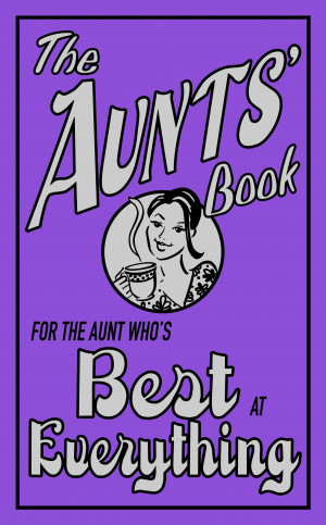 The Aunts' Book by Caroline Hughes