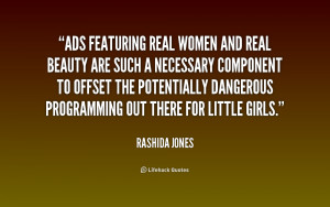 quote-Rashida-Jones-ads-featuring-real-women-and-real-beauty-187410_1 ...