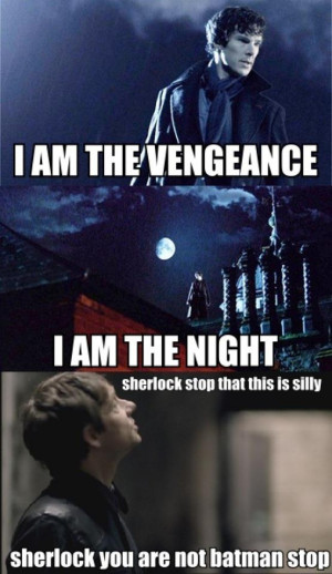 Sherlock Is Not Batman by ConsultinDetective