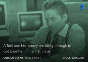 ... Gekko the Oscar winning Michael Douglas character in Wall Street