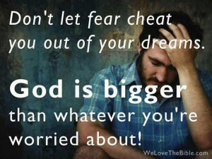 Don't let fear cheat you...