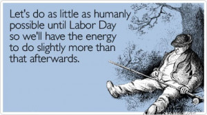 Read Labor Day sayings below and choose the one you like to tell your ...