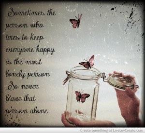 ... , life, love, pretty, quote, quotes, the most lonely person, vintage