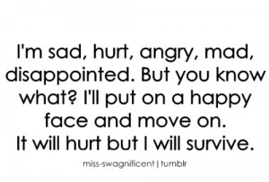 angry, disappointed, happy, hurt, love, mad, move on, survive, text ...