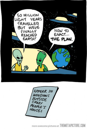 Funny photos funny aliens spaceship earth