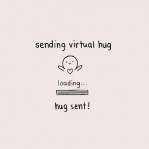 Sending virtual hug quote