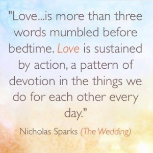 ... Things We Do For Each Other Every Day.' -Nicholas Sparks (The Wedding