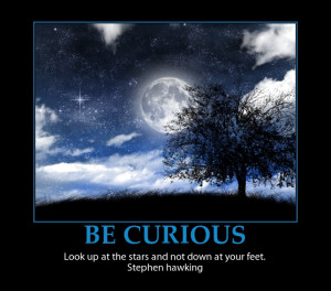 Stephen Hawking Inspirational quotes Be Curious