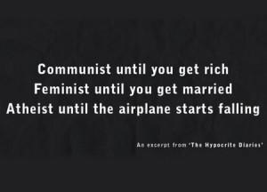 the_hypocrite_diaries_communist_until_you_get_rich_feminist_until_you ...