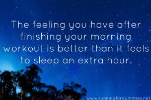feeling you have after finishing your workout by 7am is better than it ...