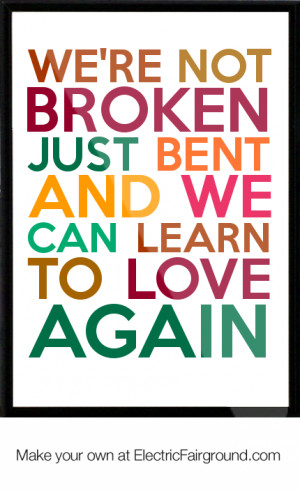 learn to love again quotes