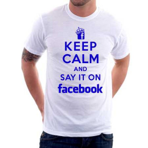 Keep_calm_and_say_it_on_facebook_45244.jpeg