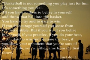 Basketball, quotes, sayings, feel, game, just do it