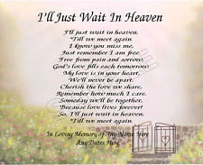LL JUST WAIT IN HEAVEN PERSONALIZED ART POEM MEMORY GIFT