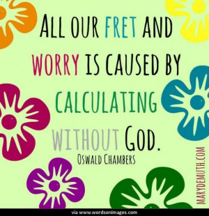 Quotes by oswald chambers