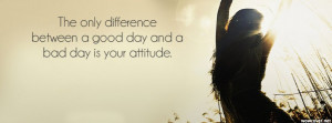 Difference Between A Good Day And Bad Facebook Cover
