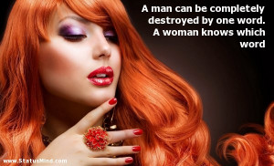 Witty Women Quotes A woman knows which word -