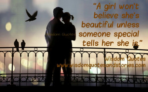 girl won't believe she's beautiful unless someone special tells ...