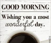 ... good morning good morning greeting good morning quote morning friend