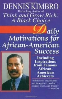 Daily Motivations for African-American Success: Including Inspirations ...