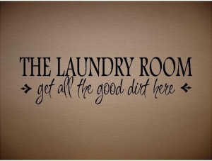 Laundry Room Ideas | Laundry Room Quotes | Simple Stencils