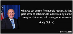 What we can borrow from Ronald Reagan... is that great sense of ...