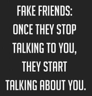 Fake friends...