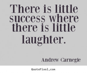 ... andrew carnegie more success quotes life quotes love quotes friendship