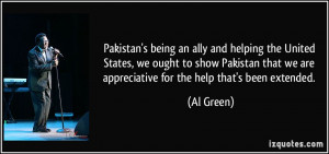Pakistan's being an ally and helping the United States, we ought to ...