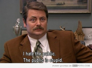 parks and Rec quotes | Ron Swanson on public – Funny quote from ...
