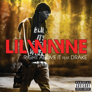 Lil Wayne - Right Above It (Feat. Drake) (Clean + Explicit) - iTunes ...