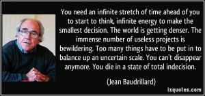 More Jean Baudrillard Quotes