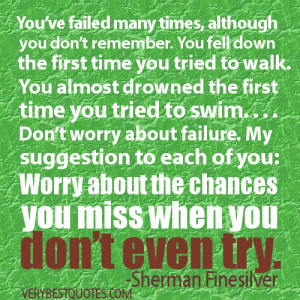 DONT WORRY ABOUT THE FAILURE QUOTES