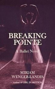 Breaking Pointe: A Ballet Novel
