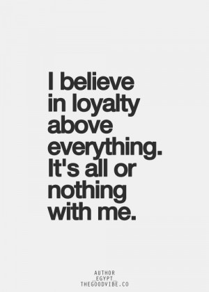 ... Quotes Loyalty, Nothing Quotes, True, Living, Loyal Friends Quotes