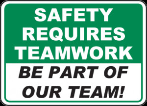 Safety Requires Teamwork Sign - D3944. Safety Slogan Signs by ...