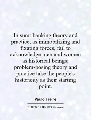 In sum: banking theory and practice, as immobilizing and fixating ...