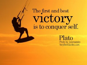... -Discipline Quotes – The first and best victory is to conquer self