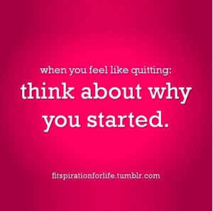 Don't quit. Keep fighting.