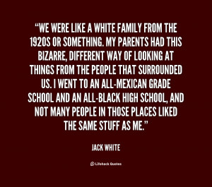 quote-Jack-White-we-were-like-a-white-family-from-100116.png