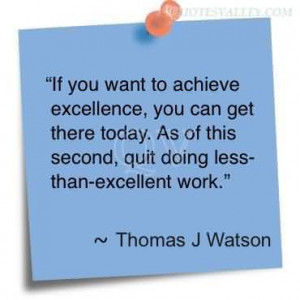 If You Want To Achieve Excellence
