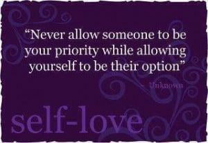 Never Allow Someone To Be Your Priority while allowing yourself to ...