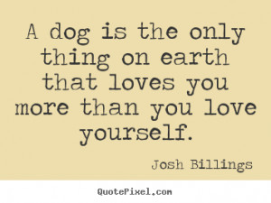 ... josh billings more love quotes life quotes inspirational quotes