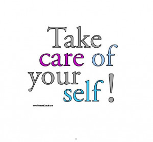 Take care of yourself! #Confidence #SelfEsteem #Positive www ...