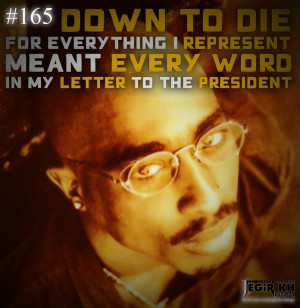Go Back > Images For > 2pac Quotes About Being Real