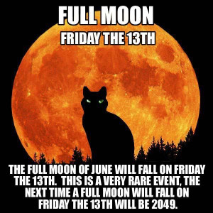 The Full Moon Of June Will Fall On Friday The 13th. This Is A Very ...