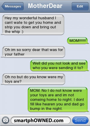 ... down and bring out the whip :) | MOM!!!!! | Oh im so sorry dear