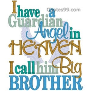 Angels in heaven i call him big brother